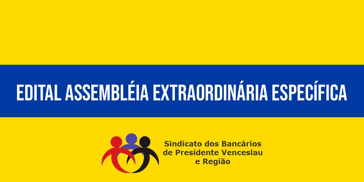 EDITAL ASSEMBLÉIA EXTRAORDINÁRIA ESPECÍFICA